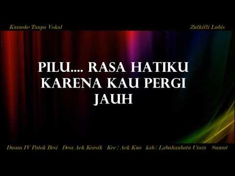 PILU  Asmidar Darwis   Karaoke Tembang Melayu Tanpa Vokal