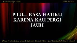 PILU Asar Darwis Karaoke Tembang Melayu Tanpa Vokal