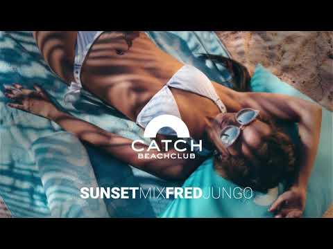 Catch Beach Club Phuket | SUNSET MIX | FRED JUNGO | JUNE 2019