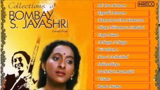 CARNATIC VOCAL | COLLECTIONS OF BOMBAY S.JAYASHRI | VOL - 1 | JUKEBOX