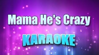 Judds - Mama He's Crazy (Karaoke version with Lyrics)