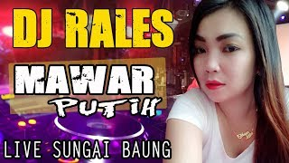Download lagu DJ Mawar Putih OT RALES Sungai Baung OKI MP3