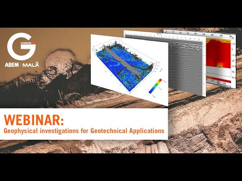 Geophysical investigations for Geotechnical Applications Webinar