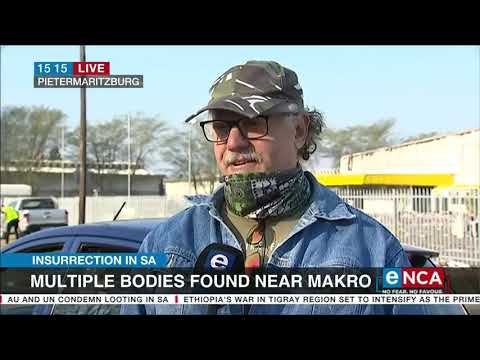 Insurrection in SA   Several more bodies recovered in PMB