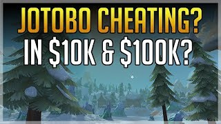 Jotobo Cheating During $10,000 & $100,000 Tournament?