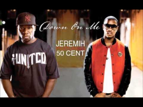 Jeremiah - Down On Me Ft 50 Cent (K-OTIC Remix) With Lyrics