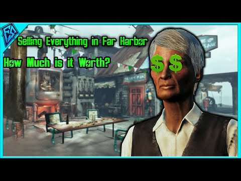 Fallout 4 | Selling Everything in Far Harbor | How Much is it Worth? | Epi #14