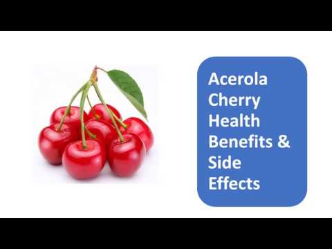 Acerola Cherry Health Benefits & Side Effects
