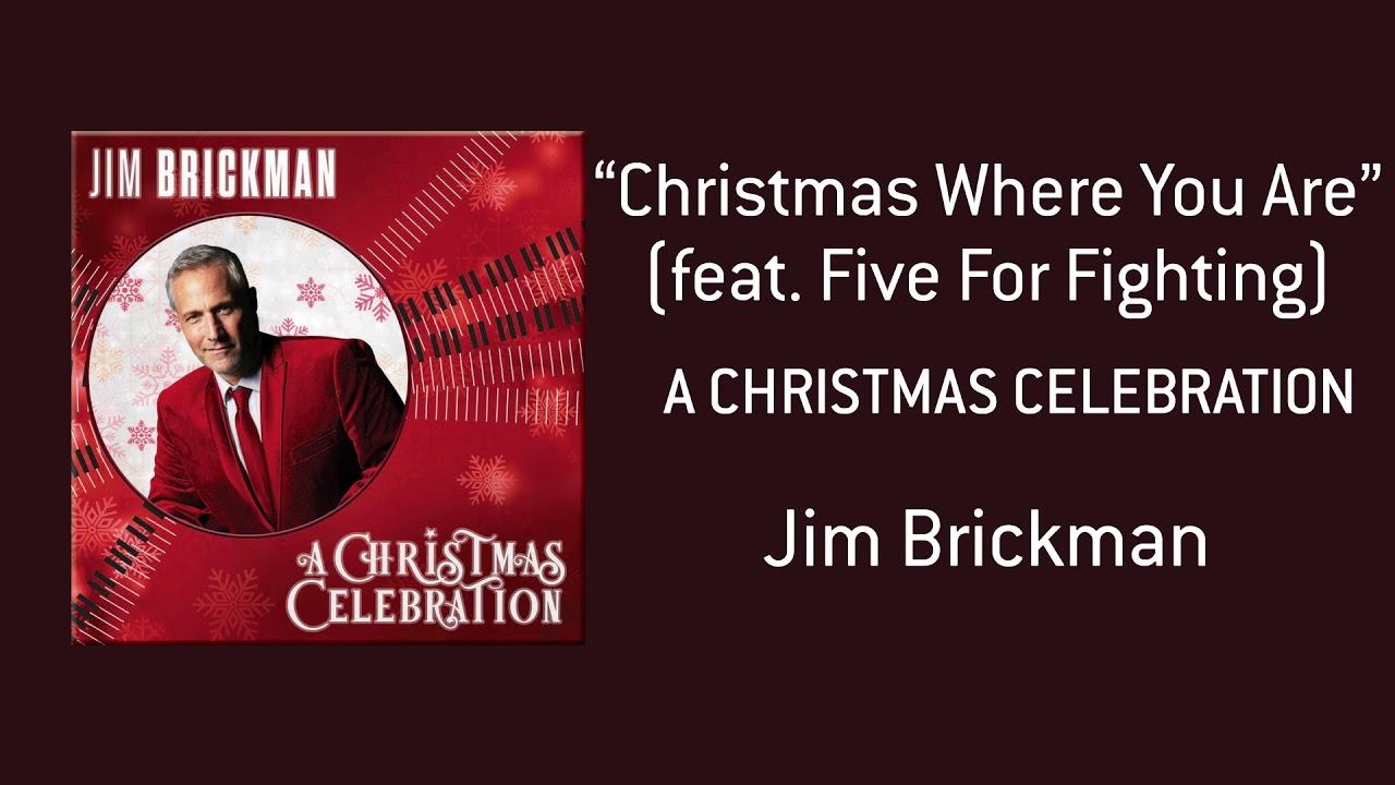 Jim Brickman - Christmas Where You Are