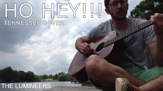 HO HEY COVER - THE LUMINEERS (ACOUSTIC VERSION) FROM TENNESSEE