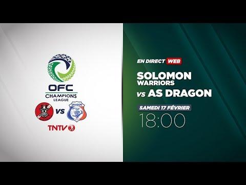 OFC CHAMPIONS LEAGUE - Solomon Warriors vs AS Dragon