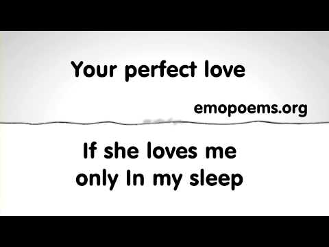 Your perfect love - Emo poems