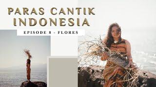 Paras Cantik Indonesia Episode 8: Hanna Keraf, Larantuka - Indonesia Kaya Webseries