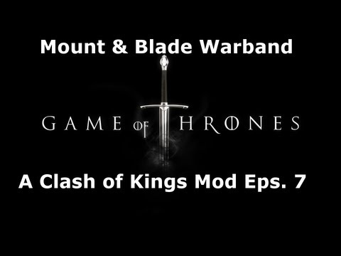 Mount & Blade A Clash of Kings Mod Eps. 7 - Bloodbath in Braavos