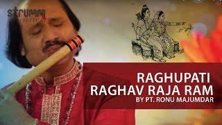 Raghupati Raghav Raja Ram(Ram Bhajan) by Pt. Ronu Majumdar