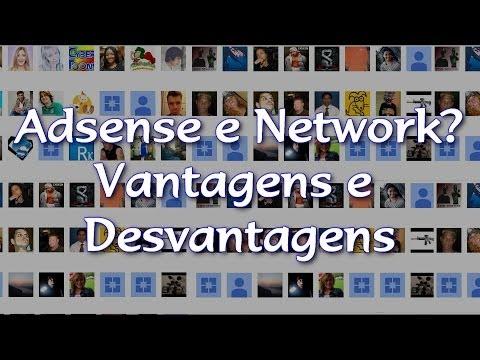 Adsense e Network, Vantagens e Desvantagens