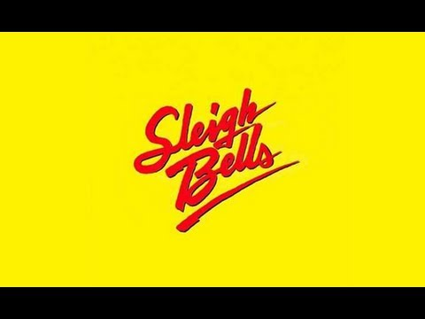 (Equalizer) Sleigh Bells- Kids