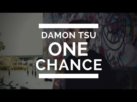 Damon Tsu - One Chance [OFFICIAL VIDEO]