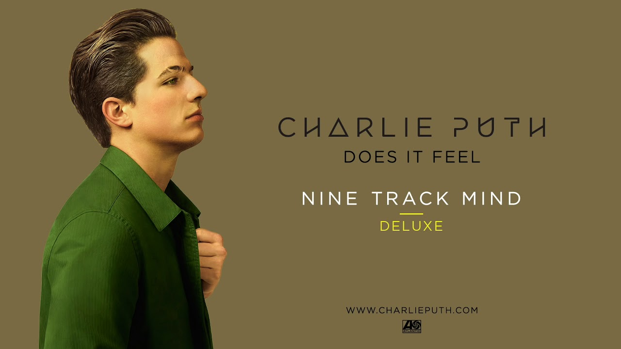 Charlie Puth Does It Feel