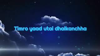 Sushant KC - Herda Herdai (Lyrics)