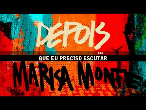 """DEPOIS"" - Marisa Monte - OQVQSDV"