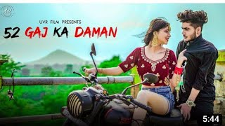 #_Video_# 52 Gaj Ka Daman  Dance video New Video songg