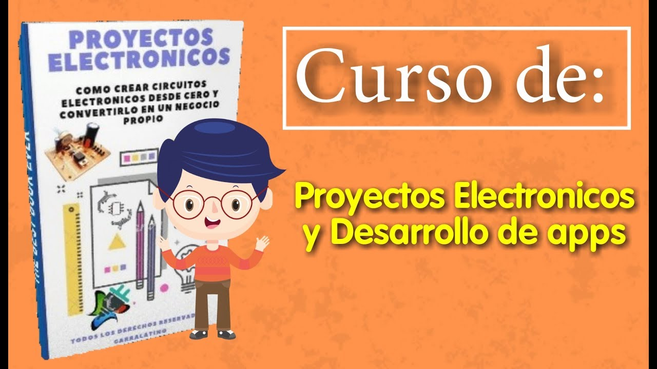 ✅ Curso de Proyectos Electronicos 📚