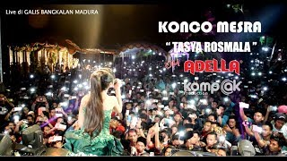"TASYA ROSMALA KONCO MESRA ""OM ADELLA"" Live di GALIS BANGKALAN MADURA"