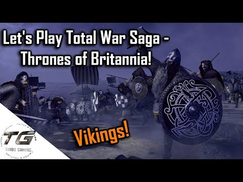 Let's Play Total War Saga - Thrones of Britannia!