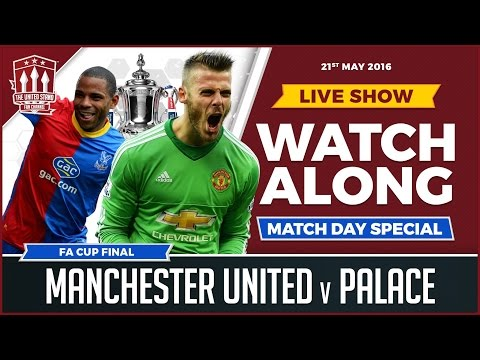 Manchester United vs Crystal Palace | LIVE FA Cup Final Stream