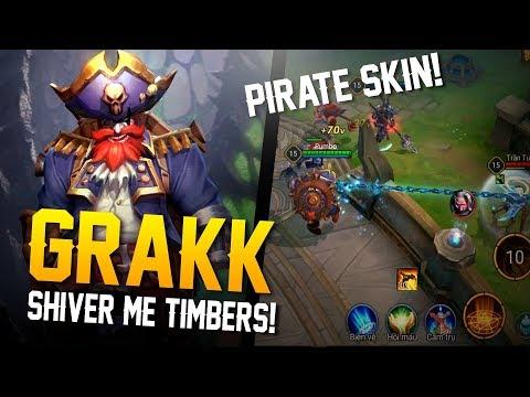 Arena of Valor Skins: SHIVER ME TIMBERS!! Grakk [Pirate Skin] Gameplay