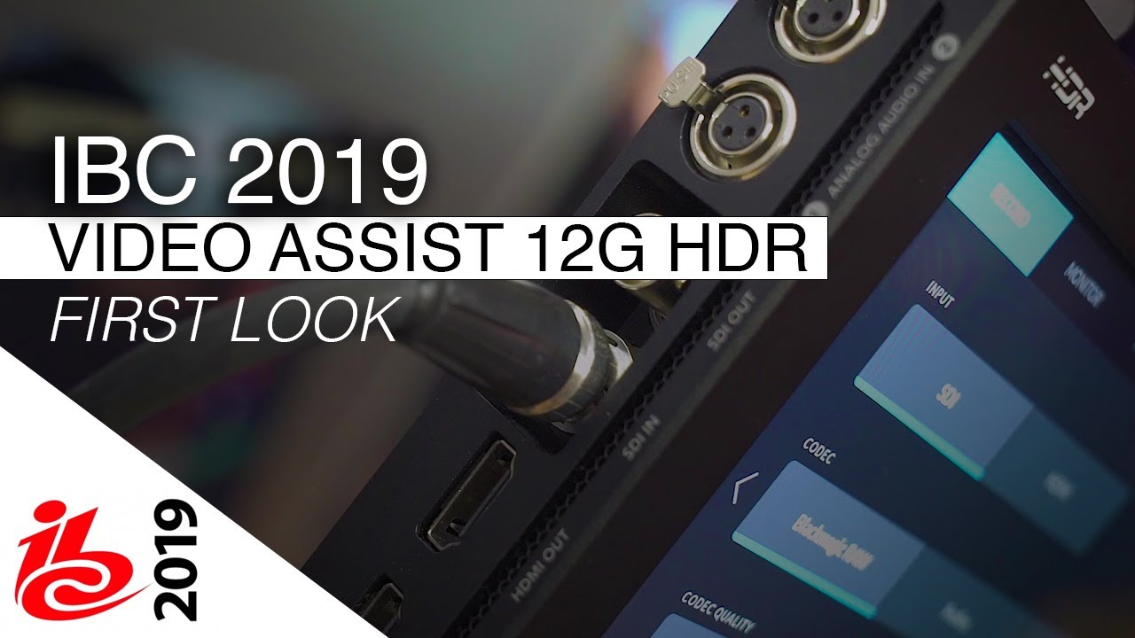 Ibc 2019 Blackmagic Design Video Assist 12g Hdr First Look Youtube