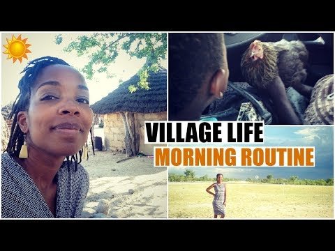 Namibian Village Life: My Morning Routine! | African American Expat