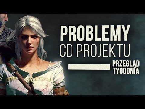 """""""Problemy"""" w CD Projekt RED - Przegląd Tygodnia"""