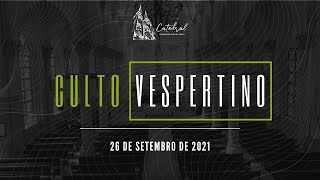 Culto Vespertino | Igreja Presbiteriana do Rio | 26.09.2021