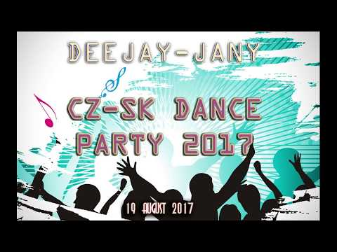 CZ - SK Dance Party 1.0 (by Deejay-jany) (2017)