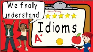 Idioms | Award Winning Teaching Video | What Is An Idiom? | Figurative Language
