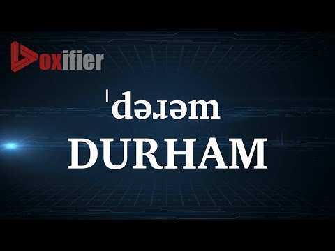 How to Pronunce Durham in English - Voxifier.com