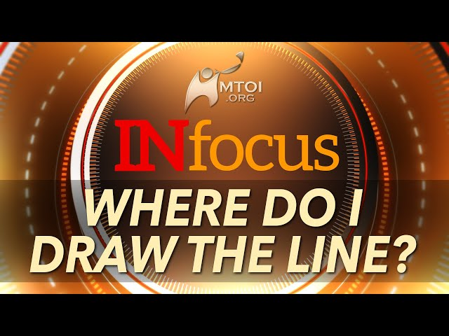 INFOCUS: Where Do I Draw the Line?
