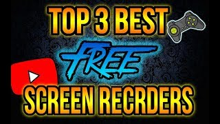 Top 3 BEST FREE Screen Recording Software 2018 | For Windows , PC, Mac  How To Record Your PC Screen