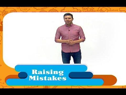 Minal - 22/02/2017 - Raising Mistakes