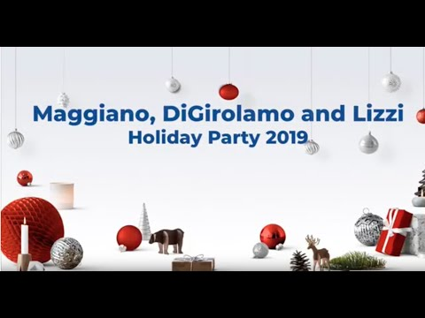 Maggiano, DiGirolamo & Lizzi P.C. 2019 Holiday Party
