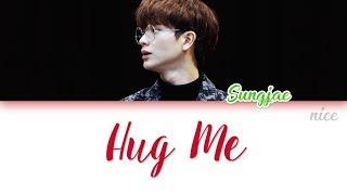 YOOK SUNGJAE (육성재) (BTOB) - HUG ME (안아줘)   Lyrics