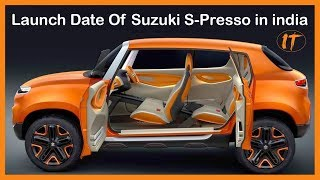 Maruti Suzuki S Presso Launch Date Revealed in india l IndianTorque