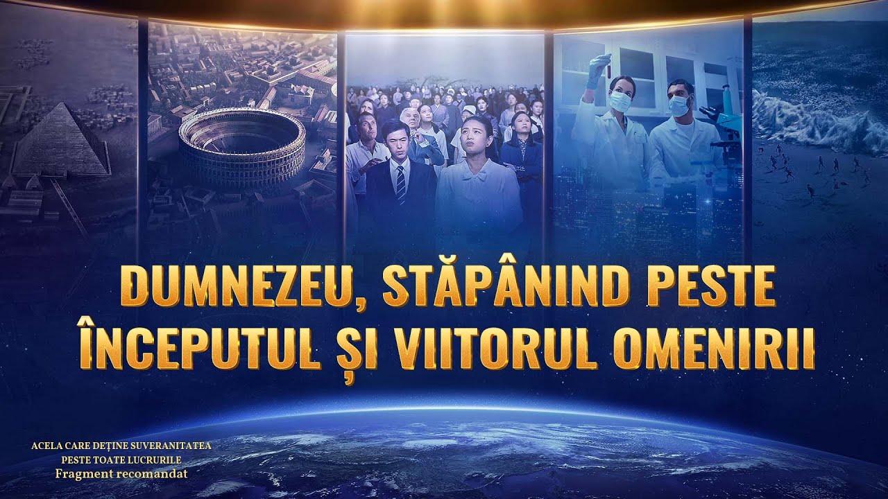 """Documentarului """"Acela care deține suveranitatea peste toate lucrurile"""" Fragment 2 - Dumnezeu, stăpânind peste începutul şi viitorul omenirii"""