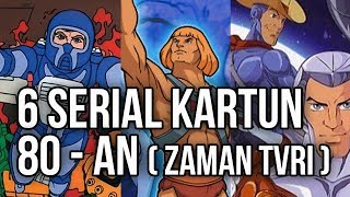 Video 6 SERIAL KARTUN 80-AN (ZAMAN TVRI) (BAGIAN 1) download MP3, 3GP, MP4, WEBM, AVI, FLV September 2018