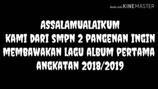 Xmv 2 Pangenan Album Pertama angkatan 2018-2019