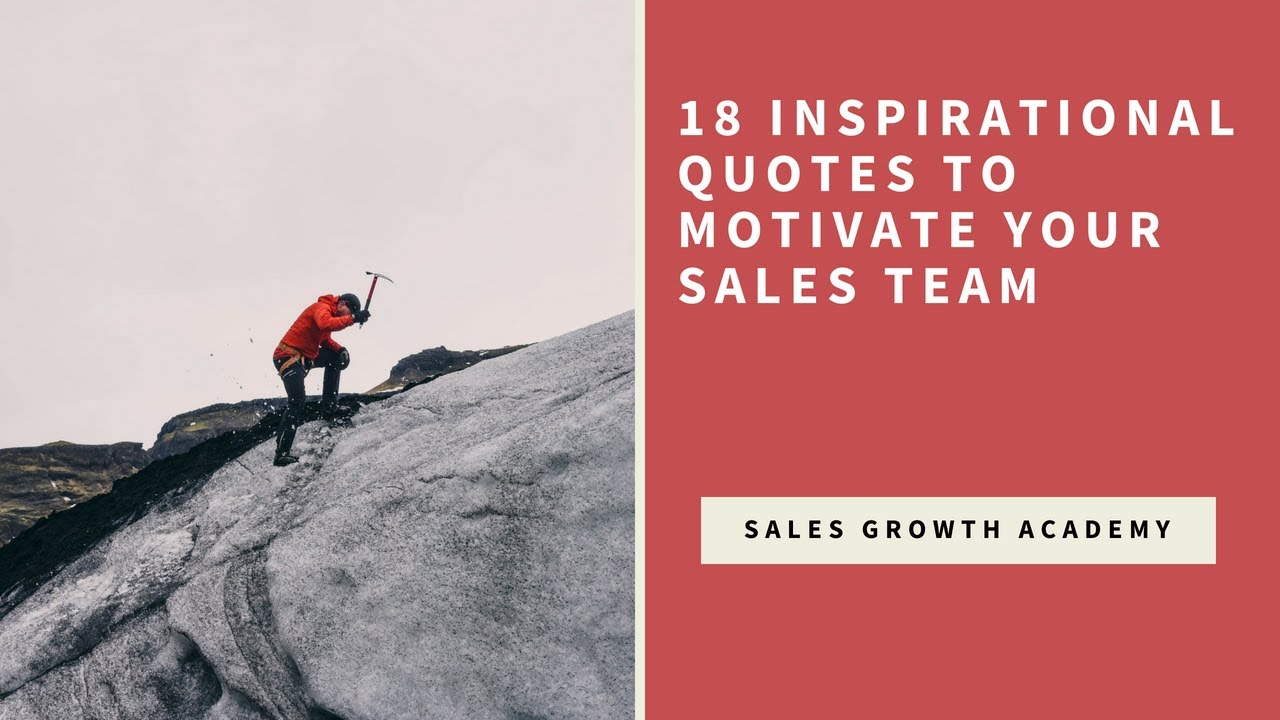 18 Inspirational Quotes to Motivate Your Sales Team ...