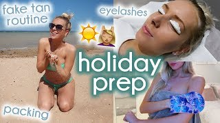 HOLIDAY PREP WITH ME ☀️ fake tan, nails, packing etc !!!