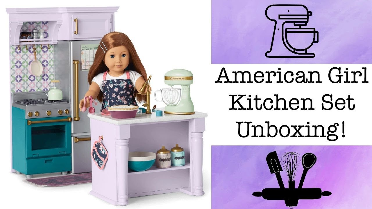 American Girl Kitchen Set Unboxing Youtube